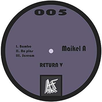 Return, Vol. V