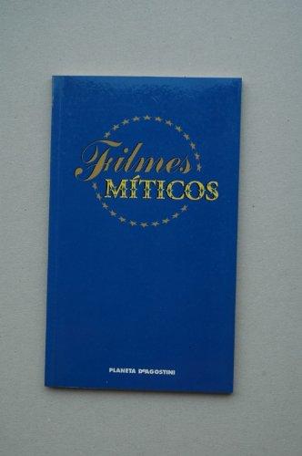 FILMES míticos / [Fichas técnicas de películas Lluis Bonet Mojica] ; presentación...