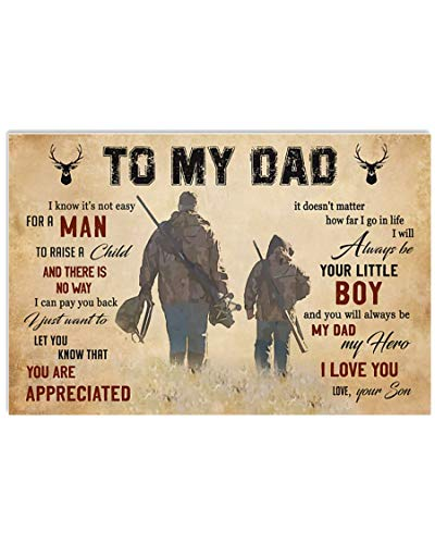 Hunting Poster To My Dad Poster From Son I Know It's Not Easy For A Man Poster Hunting Lover Poster Vintage Retro Art Picture Home Wall Decor Poster No Frame or Canvas 0.75 Inch Frame Full Size Best Gift For Birthday, Christmas, Thanksgiving