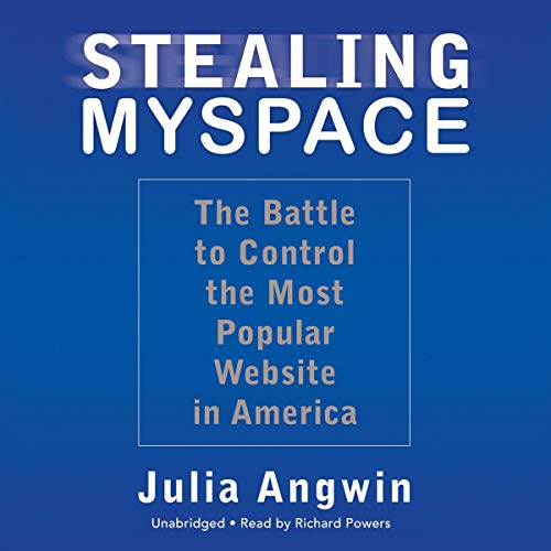 Stealing MySpace Audiobook By Julia Angwin cover art