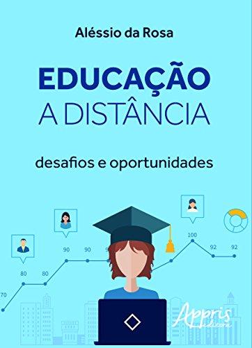 Educação a Distância: Desafios e Oportunidades