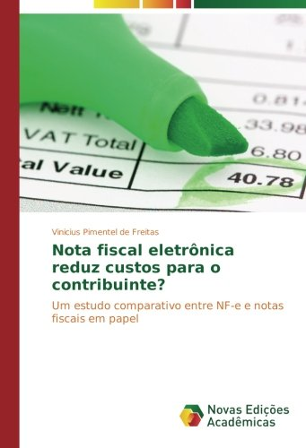 Pimentel de Freitas, V: Nota fiscal eletrônica reduz custos