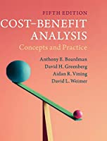 Cost-Benefit Analysis: Concepts and Practice, 5th Edition Front Cover