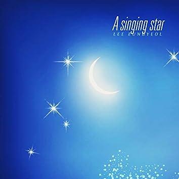 A singing star