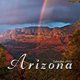Arizona Calendar 2022: Calendar 2022 with 6 Months of 2021 Bonus