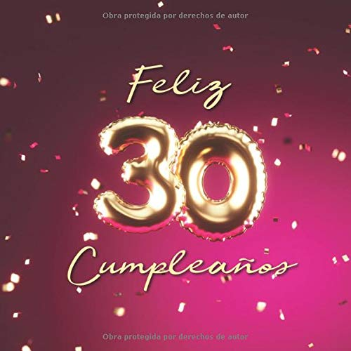 Feliz 30 Cumpleaños: Libro de visitas con 110 páginas - Couverture Globos Oro-Rose