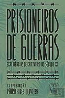 Prisioneiros de Guerras (Portuguese Edition)