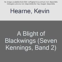 A Blight of Blackwings (Seven Kennings Book 2)