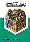 Minecraft, le guide officiel de l'agriculture - Livre officiel Mojang - De 9 à 14 ans