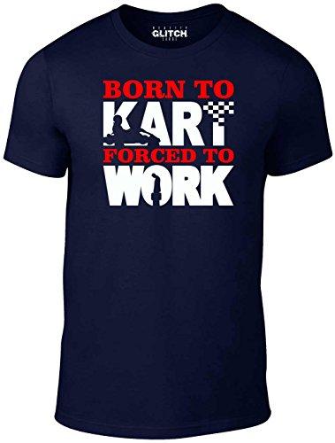 Reality Glitch Herren Born to Kart Forced to Work T-Shirt (Navy Blau, Groß)
