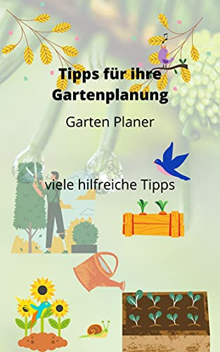 Tipps für ihre Gartenplanung, Garten Planer hilfreiche Tipps