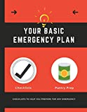 Your Basic Emergency Plan: Emergency Preparedness Checklist - Be Prepared - Meal Planner - Household Inventory - Preppers - Pantry Inventory