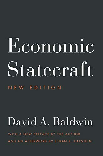 Compare Textbook Prices for Economic Statecraft: New Edition New Edition ISBN 9780691204420 by Baldwin, David A.,Kapstein, Ethan,Kapstein, Ethan