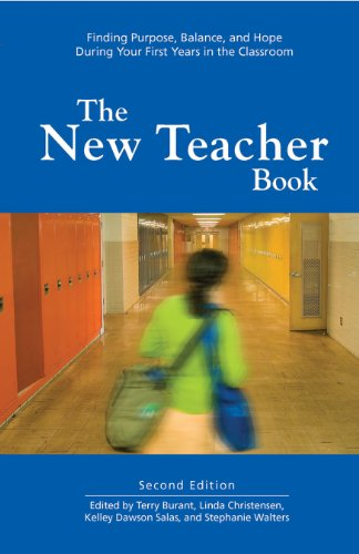 The New Teacher Book: Finding Purpose, Balance and Hope...