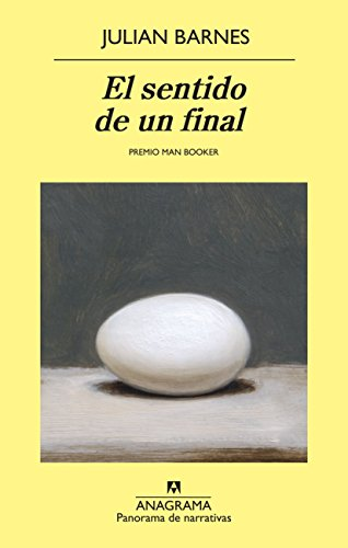 El sentido de un final (Panorama de narrativas nº 822)