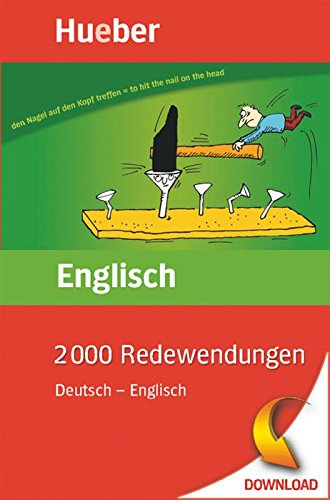 2000 Redewendungen Deutsch – Englisch: EPUB-Download (English Edition)