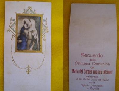 Antiguo Recordatorio - Old Reminder : PRIMERA COMUNIÓN María del Carmen Aparicio Alcodori - ARGELITA (Castellón)