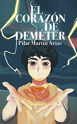 El Corazón de Deméter de Pilar Martín Arias