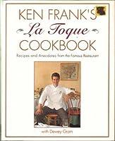 KEN FRANK'S LA TOQUE COOKBOOK