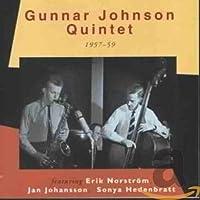 Gunnar Johnson Quintet 1957-59