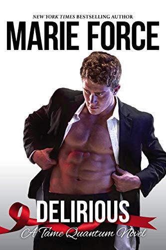 Delirious, A Tame Quantum Novel (Quantum Series (Tame) Book 6) (English Edition)