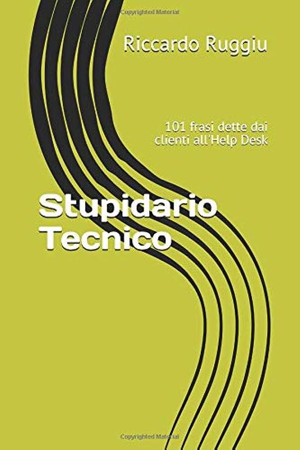 失望させる有害黒板Stupidario Tecnico: 101 frasi dette dai clienti all'Help Desk