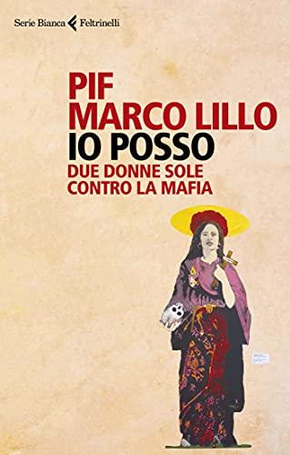 Io posso: Due donne sole contro la mafia