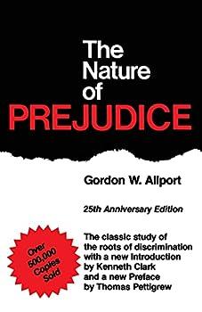 The Nature of Prejudice  25th Anniversary Edition