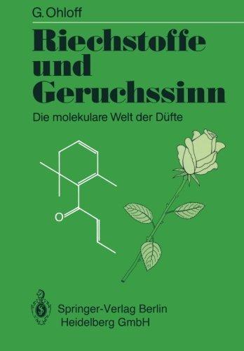 Riechstoffe und Geruchssinn: Die molekulare Welt der D????fte (German Edition) by G????nther Ohloff (1990-06-29)