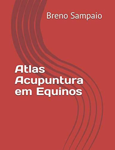 Atlas Acupuntura em Equinos