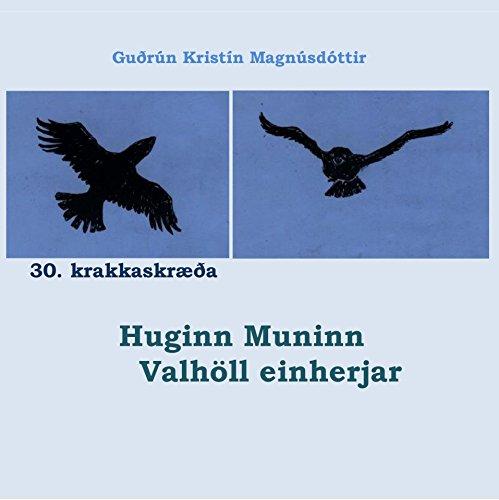 Krakka-Óðsmál in fornu 30.skræða Huginn Muninn Valhöll einherjar (Icelandic Edition)