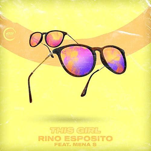Rino Esposito & Hoop Records feat. Mena S