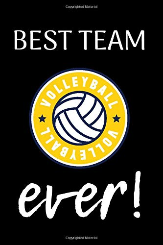 Best Team Ever Volleyball Composition Notebook/6x9' Paperback Journal with 100 Lined Pages/Gift from Coach/Gift for Teammates
