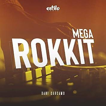 Mega Rokkit (Remix)