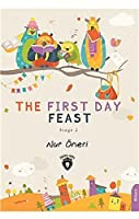The First Day Feast