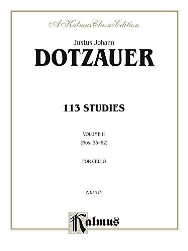 113 Studies, Volume II: For Cello (Kalmus Edition) (English Edition)