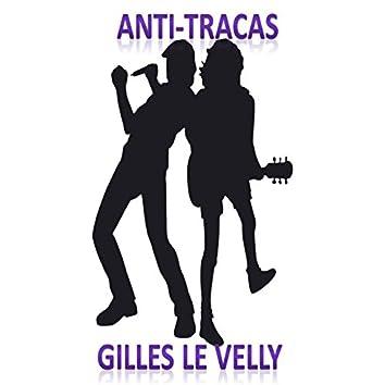 Anti-tracas