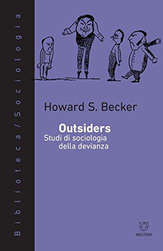 Outsiders. Studi di sociologia della devianza