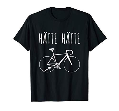 Hätte Hätte Fahrradkette T-Shirt | Rennrad Radfahrer Spruch T-Shirt