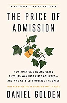 The Price of Admission  Updated Edition   How America s Ruling Class Buys Its Way into Elite Colleges--and Who Gets Left Outside the Gates