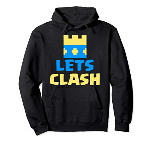 Lets Clash - Royale Clash of Arena Clans Pullover Hoodie