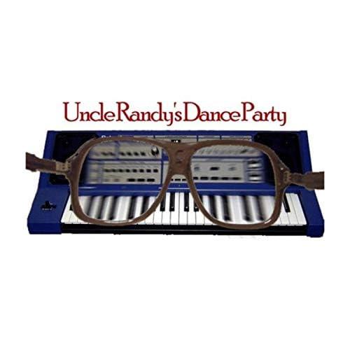 Uncle Randy's Dance Party
