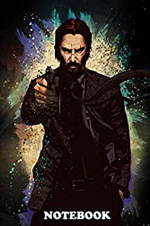 Notebook: John Wick , Journal for Writing, College Ruled Size 6