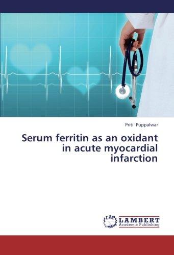 Serum ferritin as an oxidant in acute myocardial infarction