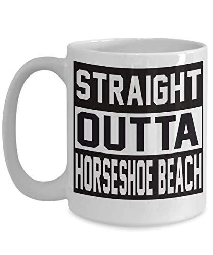 N\A Straight Outta Horseshoe Beach Souvenir Gift Coffee Mug - I Love City Town USA Lover Idea de Regalo para Hombres, Mujeres, él, su Taza de té, Navidad, Navidad, Madre, D 11oz