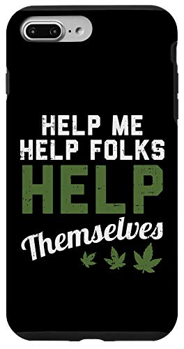 iPhone 7 Plus/8 Plus Help Me Help Folks Help Themselves Funny CBD Oil Dealer Gift Case