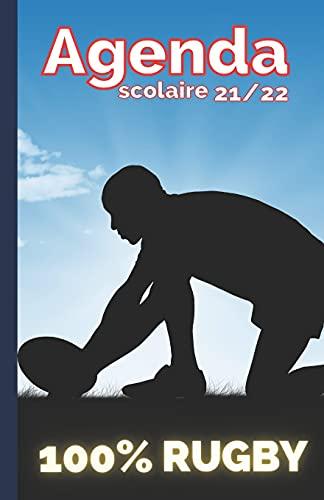 Agenda Scolaire 100 % RUGBY : Agenda scolaire thème du Rugby   année 2020/2021   collège et Lycée  spécial joueur et supporter de Rugby   planning ...   grand format   Août 2021 à Juillet 2022