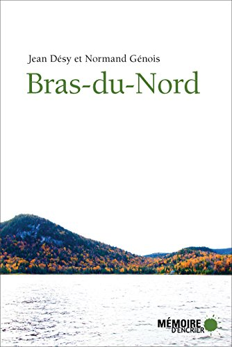 Bras-du-Nord (French Edition)