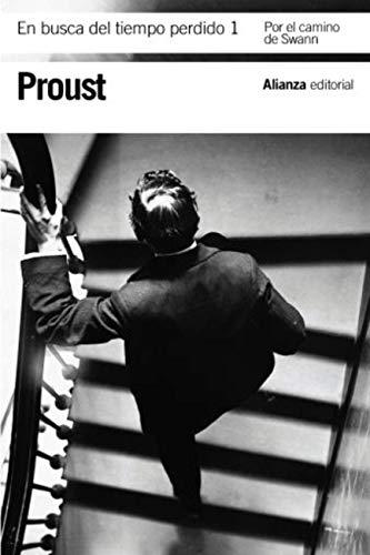En busca del tiempo perdido, 1: Por el camino de Swann (El libro de bolsillo - Bibliotecas de autor - Biblioteca Proust nº 3268)