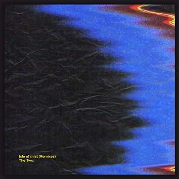 Isle of mist (Remixes)